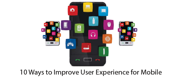 10-Ways-to-Improve-User-Experience-for-Mobile